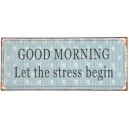 Plechová tabuľka GOOD MORNING